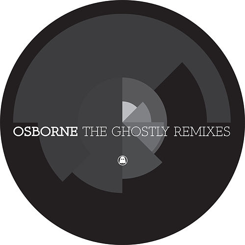 Play & Download The Ghostly Remixes by Osborne | Napster