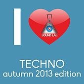 I Love Techno (Autumn 2013 Edition) by Various Artists