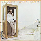 Play & Download Coconut Telegraph by Jimmy Buffett | Napster