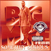 Play & Download Somethin' Serious (Screwed) by Big Mike | Napster