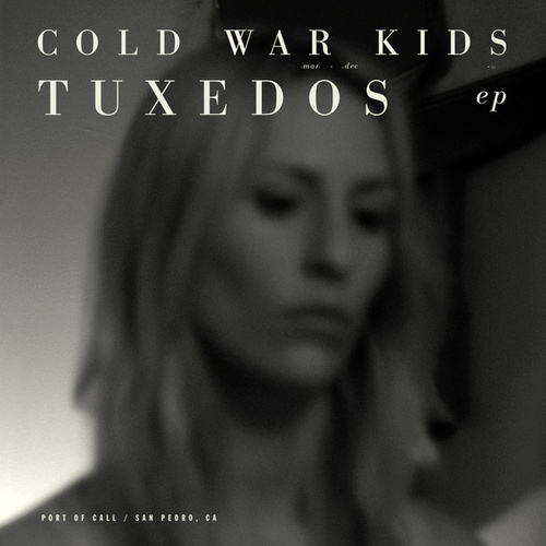 Play & Download Tuxedos EP by Cold War Kids | Napster
