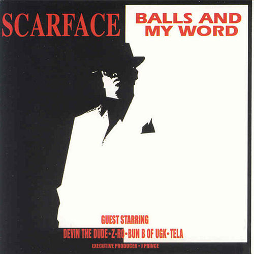Play & Download Balls and My Word (Amended) by Scarface | Napster