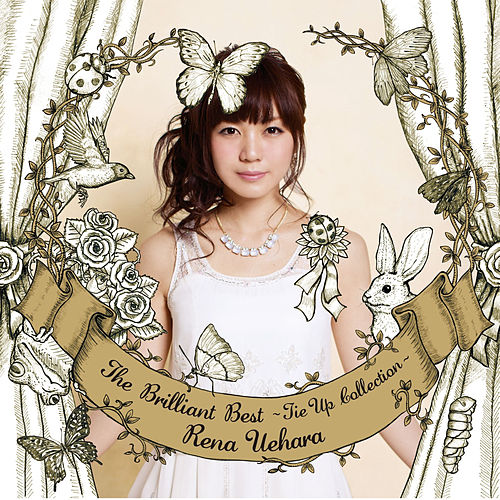 Play & Download The Brilliant Best (Tie-Up Collection) by Rena Uehara | Napster