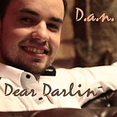 Play & Download Dear Darlin by Dan | Napster