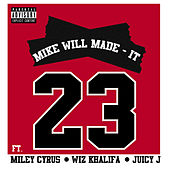 Play & Download 23 by Mike Will Made It | Napster