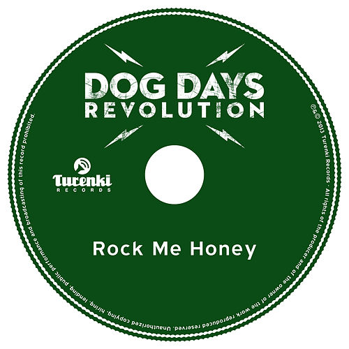 Rock Me Honey by Dog Days Revolution