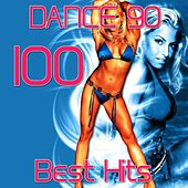 Play & Download Dance 90: 100 Best Hits by Various Artists | Napster