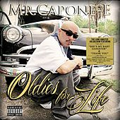 Oldies For Life by Mr. Capone-E