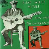 The Early Years (1927-1933) by Blind Willie McTell