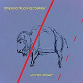 Play & Download Adopted Highway by Dave King | Napster