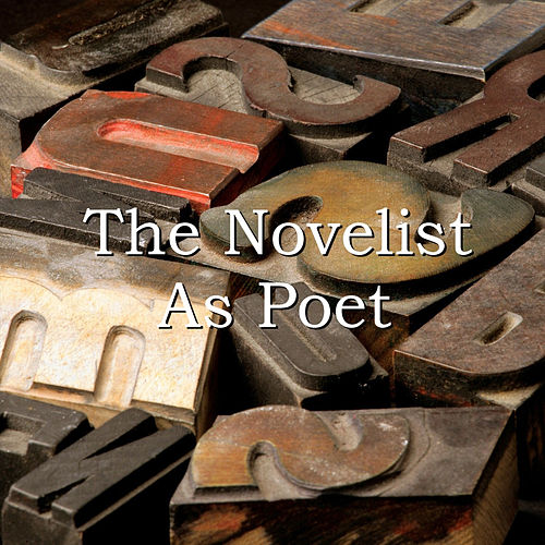 The Novelist as Poet by Various Artists