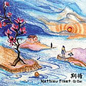 Play & Download Qi Dai by Mathieu Fiset | Napster