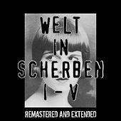 Play & Download Welt in Scherben I-V (Extended) by Thomas P. Heckmann | Napster