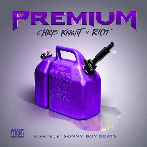 Play & Download Premium (feat. Riot) by Chris Knight | Napster