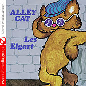 Play & Download Alley Cat (Digitally Remastered) by Les Elgart | Napster