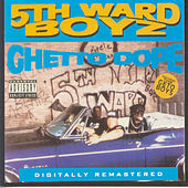 Ghetto Dope by 5th Ward Boyz