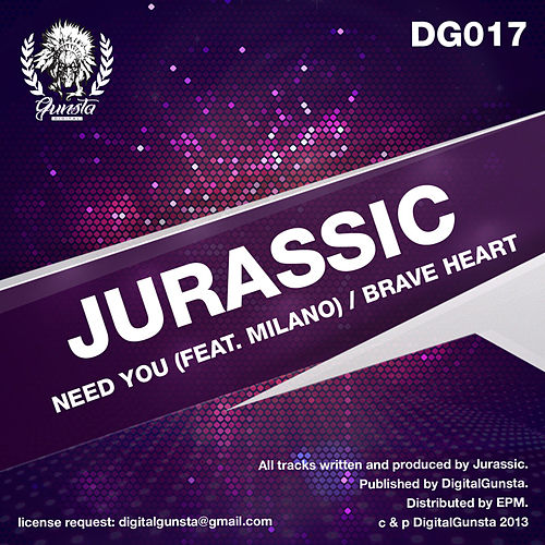 Play & Download Need You/ Brave Heart by Jurassic | Napster