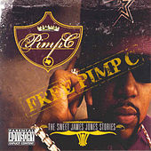 Play & Download The Sweet James Jones Stories by Pimp C | Napster