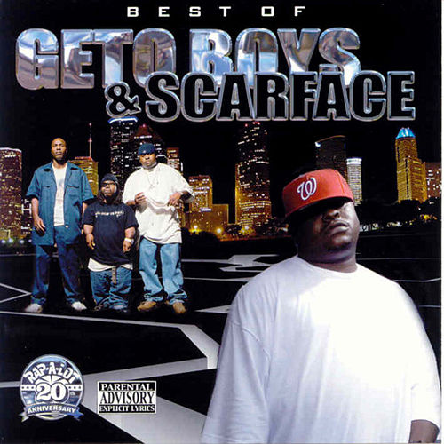 Best of Geto Boys & Scarface by Scarface