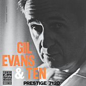 Play & Download Gil Evans & Ten by Gil Evans | Napster
