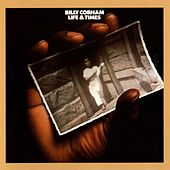 Play & Download Life & Times by Billy Cobham | Napster