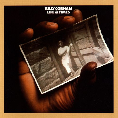 Life & Times by Billy Cobham