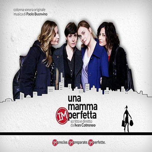 Play & Download Una mamma imperfetta (Colonna sonora originale) by Paolo Buonvino | Napster