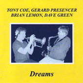 Play & Download Dreams by Tony Coe | Napster