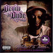 Play & Download Waitin' To Inhale (Screwed & Chopped) by Devin The Dude | Napster