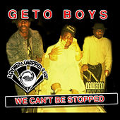 Play & Download We Can't Be Stopped (Screwed) by Geto Boys | Napster