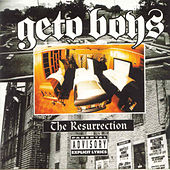 The Resurrection by Geto Boys