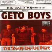 Play & Download Til Death Do Us Part by Geto Boys | Napster