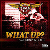 Play & Download What Up by Pimp C | Napster