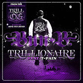 Play & Download Trillionaire by Bun B | Napster