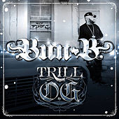 Play & Download Trill O.G. by Bun B | Napster