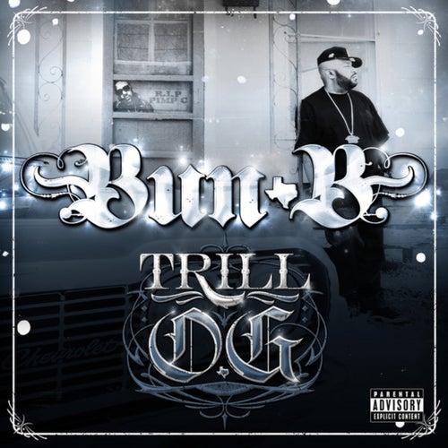 Play & Download Trill O.G. by Bun B | Napster