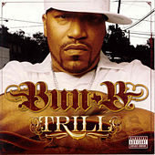 Play & Download Trill by Bun B | Napster