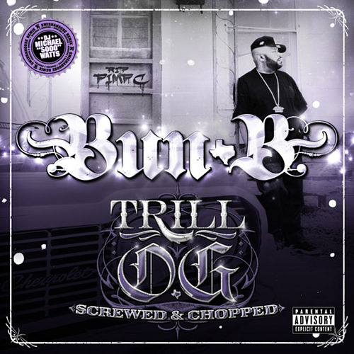 Play & Download Trill O.G. (Screwed) by Bun B | Napster