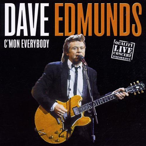 C'mon Everybody by Dave Edmunds