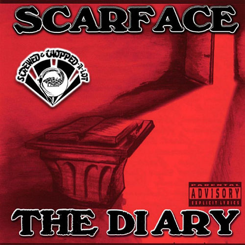 Play & Download The Diary (Screwed) by Scarface | Napster