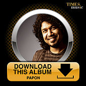 Play & Download Download This Album - Papon by Papon | Napster