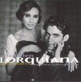 Play & Download Lorquiana: Canciones Populares de Federico G Lorca by Ana Belén | Napster