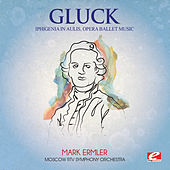 Play & Download Gluck: Iphigenia in Aulis, Opera Ballet Music (Digitally Remastered) by Moscow RTV Symphony Orchestra | Napster