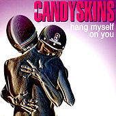 Hang Myself on You by The Candyskins