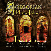 Play & Download Gregorian Elton John by Various Artists | Napster