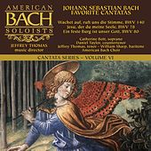 Play & Download Bach Cantata Series, Vol. 6: Favorite Cantatas by Various Artists | Napster