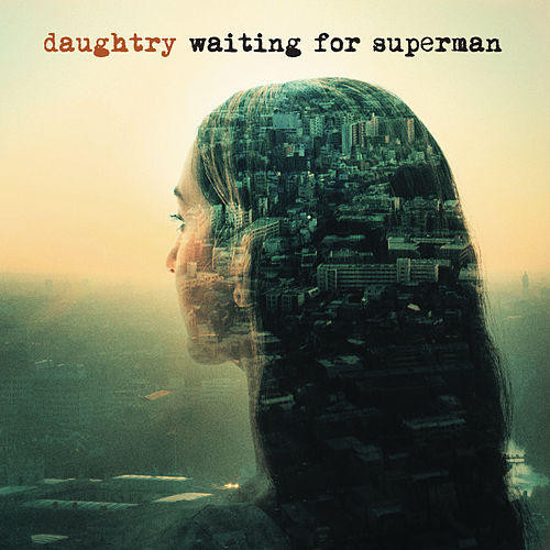 Play & Download Waiting For Superman by Daughtry | Napster