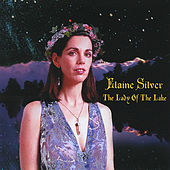 Play & Download The Lady of The Lake by Elaine Silver | Napster