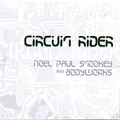 Play & Download Circuit Rider by Noel Paul Stookey | Napster