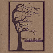 Play & Download WHEN THE BOUGH BREAKS by Andrea Gibson | Napster